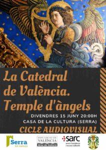 La catedral de València. Temple d'àngels, segona projecció del cicle audioviusal