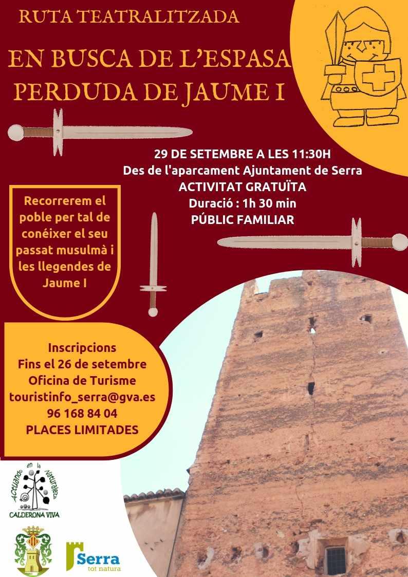 RUTA TEATRALITZADA GRATUÏTA, EN BUSCA DE  l'ESPASA PERDUDA DE JAUME I